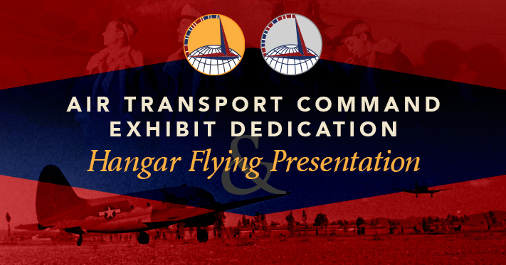 Air Transport Command Exhibit Dedication